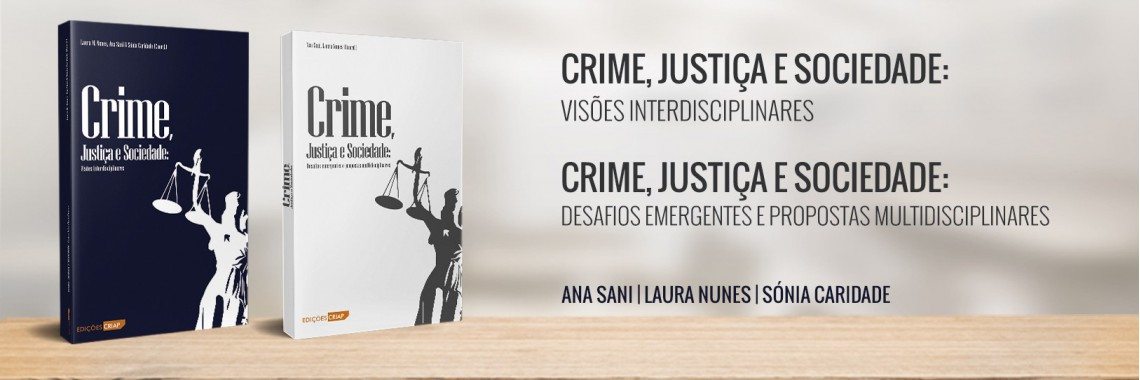 Crime, Justiça e Sociedade